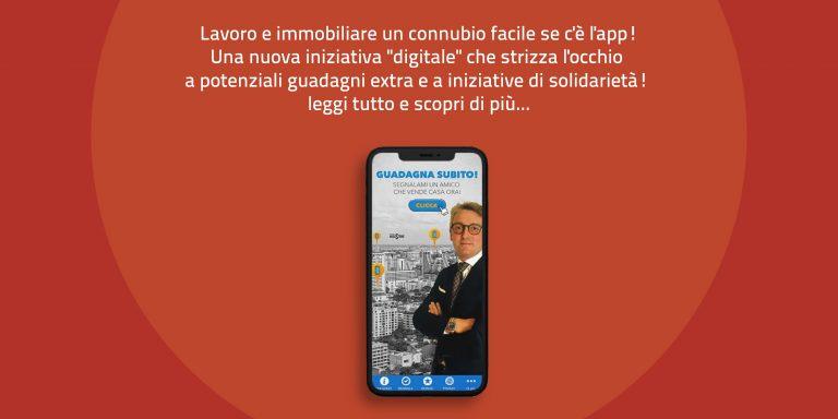 """Lavoro e immobiliare un connubio facile se c'è l'app !  Una nuova iniziativa """"digitale"""" che strizza l'occhio a potenziali guadagni extra e a iniziative di solidarietà ! leggi tutto e scopri di più…"""